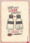 100% mit Liebe gekocht, Christian Verlag, EAN/ISBN-13: 9783862449972