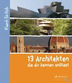 13 Architekten, die du kennen solltest, Heine, Florian, Prestel Verlag, EAN/ISBN-13: 9783791371832