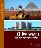 13 Bauwerke, die du kennen solltest, Roeder, Annette, Prestel Verlag, EAN/ISBN-13: 9783791340395