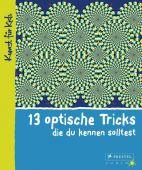 13 optische Tricks, die du kennen solltest, Vry, Silke, Prestel Verlag, EAN/ISBN-13: 9783791371092