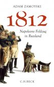 1812, Zamoyski, Adam, Verlag C. H. BECK oHG, EAN/ISBN-13: 9783406631702