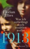 1913, Illies, Florian, Fischer, S. Verlag GmbH, EAN/ISBN-13: 9783103973600