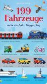 199 Fahrzeuge, Greenwell, Jessica, Usborne Verlag, EAN/ISBN-13: 9781782326717