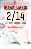 2/14, Larson, Nathan, diaphanes verlag, EAN/ISBN-13: 9783037346549