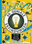 30 geniale Erfindungen, Platt, Richard, Gerstenberg Verlag GmbH & Co.KG, EAN/ISBN-13: 9783836956741