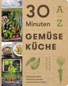 30 Minuten Gemüseküche, Christian Brandstätter, EAN/ISBN-13: 9783710600999