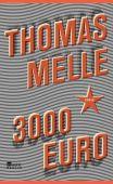 3000 Euro, Melle, Thomas, Rowohlt Berlin Verlag, EAN/ISBN-13: 9783871347771
