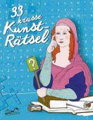 33 krasse Kunsträtsel, Hellige, Hendrik, E.A.Seemann, EAN/ISBN-13: 9783865023704
