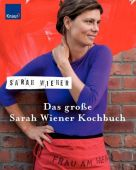 Das große Sarah Wiener Kochbuch