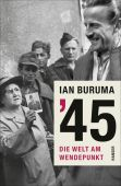 '45, Buruma, Ian, Carl Hanser Verlag GmbH & Co.KG, EAN/ISBN-13: 9783446247345