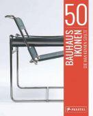 50 Bauhaus-Ikonen, die man kennen sollte, Straßer, Josef, Prestel Verlag, EAN/ISBN-13: 9783791384559