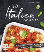 50 x Italien vom Blech, Hiekmann, Stefanie, Edition Michael Fischer GmbH, EAN/ISBN-13: 9783960930358