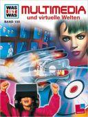 Multimedia und virtuelle Welten