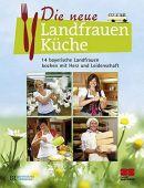 Die neue Landfrauenküche, ZS Verlag GmbH, EAN/ISBN-13: 9783898833356