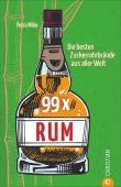 99 x Rum, Milde, Petra, Christian Verlag, EAN/ISBN-13: 9783959612715