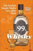 99 x Whisky, Milde, Petra, Christian Verlag, EAN/ISBN-13: 9783959611077
