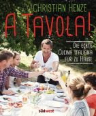 A Tavola!, Henze, Christian, Südwest Verlag, EAN/ISBN-13: 9783517093192
