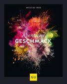 Abenteuer Geschmack!, Lege, Sebastian, Gräfe und Unzer, EAN/ISBN-13: 9783833872358