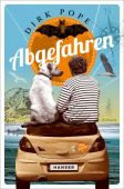 Abgefahren, Pope, Dirk, Carl Hanser Verlag GmbH & Co.KG, EAN/ISBN-13: 9783446258754