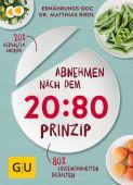 Abnehmen nach dem 20:80-Prinzip, Riedl, Matthias (Dr.), Gräfe und Unzer, EAN/ISBN-13: 9783833859977
