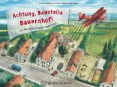 Achtung, Baustelle Bauernhof!, Toyka, Rolf/Ossenkop, Heike/Regös, Ferenc B, EAN/ISBN-13: 9783836953733