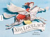 Ada Lovelace und der erste Computer, Robinson, Fiona, Knesebeck Verlag, EAN/ISBN-13: 9783957280442