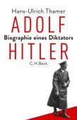 Adolf Hitler, Thamer, Hans-Ulrich, Verlag C. H. BECK oHG, EAN/ISBN-13: 9783406713750