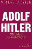 Adolf Hitler, Ullrich, Volker, Fischer, S. Verlag GmbH, EAN/ISBN-13: 9783103972801