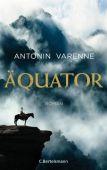 Äquator, Varenne, Antonin, Bertelsmann, C. Verlag, EAN/ISBN-13: 9783570103401