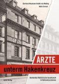 Ärzte unterm Hakenkreuz, Neumann-Redlin von Meding, Eberhard, Jaron Verlag GmbH i.G., EAN/ISBN-13: 9783897737181