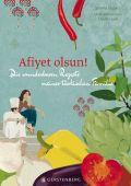 Afiyet olsun!, Stubert, Semiha, Gerstenberg Verlag GmbH & Co.KG, EAN/ISBN-13: 9783836926423