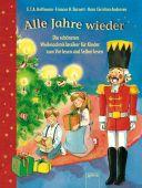 Alle Jahre wieder, Hoffmann, E T A/Andersen, Hans Christian/Burnett, Frances Hodgson, Arena Verlag, EAN/ISBN-13: 9783401707525