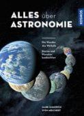 Alles über Astronomie, Emmerich, Mark/Melchert, Sven, Franckh-Kosmos Verlags GmbH & Co. KG, EAN/ISBN-13: 9783440156223