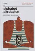 Alphabetakrobaten, Die Gestalten Verlag GmbH & Co.KG, EAN/ISBN-13: 9783899557435