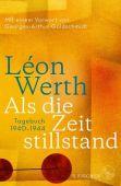 Als die Zeit stillstand, Werth, Léon, Fischer, S. Verlag GmbH, EAN/ISBN-13: 9783103972498