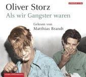 Als wir Gangster waren, Storz, Oliver, Hörbuch Hamburg, EAN/ISBN-13: 9783899033373