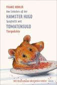 Am liebsten aß der Hamster Hugo Spaghetti mit Tomatensugo, Hohler, Franz, EAN/ISBN-13: 9783446260559