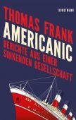 Americanic, Frank, Thomas, Verlag Antje Kunstmann GmbH, EAN/ISBN-13: 9783956142604
