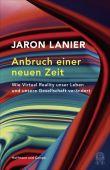 Anbruch einer neuen Zeit, Lanier, Jaron, Hoffmann und Campe Verlag GmbH, EAN/ISBN-13: 9783455003994