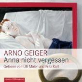 Anna nicht vergessen, Geiger, Arno, Hörbuch Hamburg, EAN/ISBN-13: 9783899033991