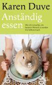 Anständig essen, Duve, Karen, Galiani Berlin, EAN/ISBN-13: 9783869710280