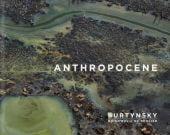 Anthropocene, Burtynsky, Ed/Baichwal, Jennifer/de Pencier, Nicholas, Steidl Verlag, EAN/ISBN-13: 9783958294899