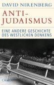 Anti-Judaismus, Nirenberg, David, Verlag C. H. BECK oHG, EAN/ISBN-13: 9783406675317