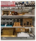 Architecture in Archives, DOM publishers, EAN/ISBN-13: 9783869225524