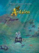 Ardalén, Prado, Miguelanxo, Egmont Graphic Novel, EAN/ISBN-13: 9783770436958