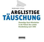 Arglistige Täuschung, Ciesla, Burghard, be.bra Verlag GmbH, EAN/ISBN-13: 9783898091152