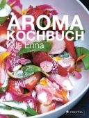 Aroma-Kochbuch, Enna, Kille, Prestel Verlag, EAN/ISBN-13: 9783791382821