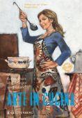 Arte in Cucina - Kunstgenuss und Rezepte aus Holland, van der Scheer, Wiebke/Mijer, Margré, EAN/ISBN-13: 9783836921466