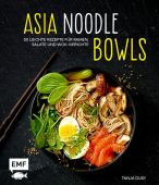 Asia-Noodle-Bowls, Dusy, Tanja, Edition Michael Fischer GmbH, EAN/ISBN-13: 9783863557492