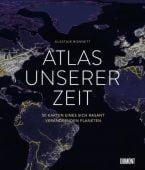 Atlas unserer Zeit, Bonnett, Alastair, DuMont Buchverlag GmbH & Co. KG, EAN/ISBN-13: 9783832199302